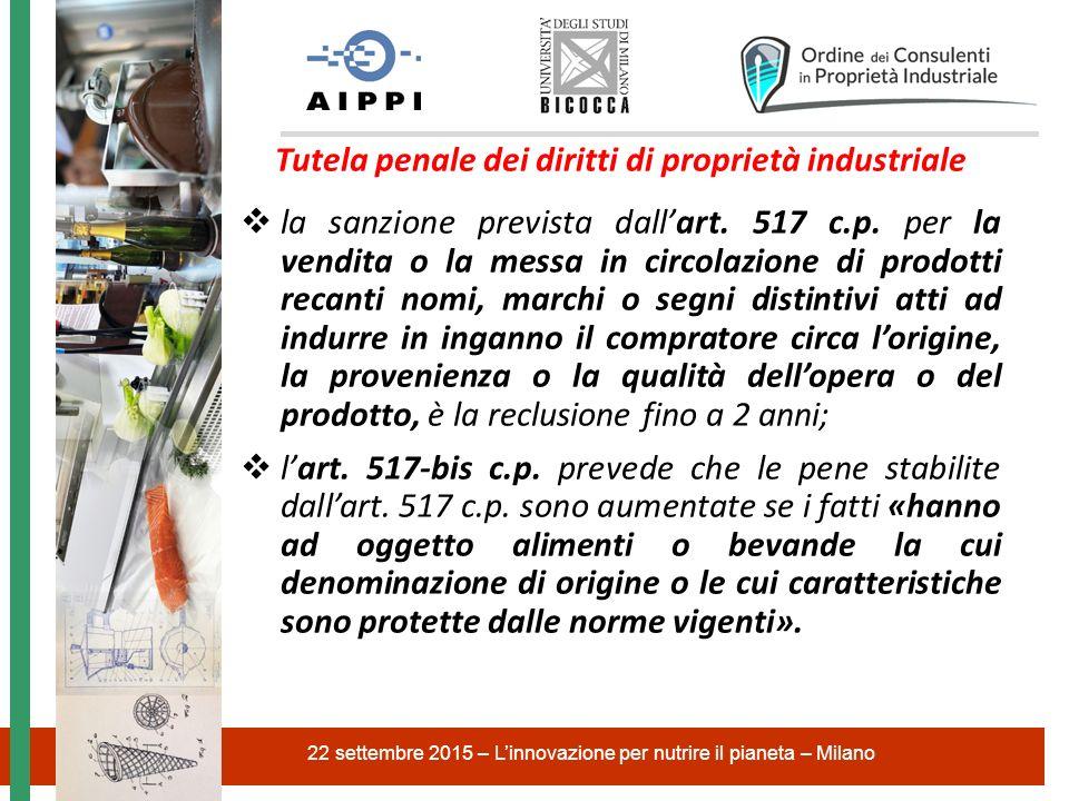 Tutela penale dei diritti di proprietà industriale  la sanzione prevista dall'art.