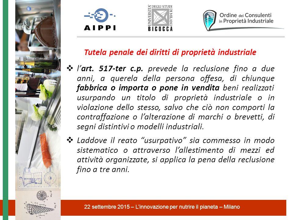 Tutela penale dei diritti di proprietà industriale  l'art.