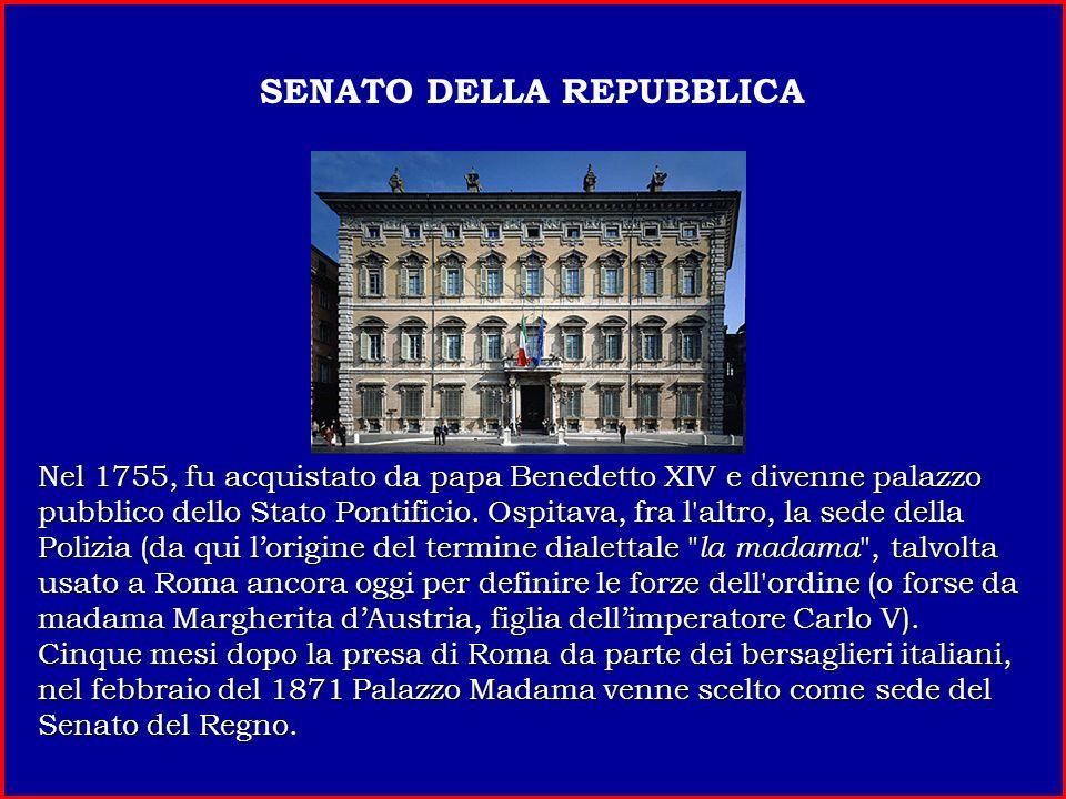 La Camera dei Deputati ha sede a Palazzo Montecitorio dal 1870, quando la capitale fu trasferita da Firenze a Roma. Sedi precedenti erano state Palazz