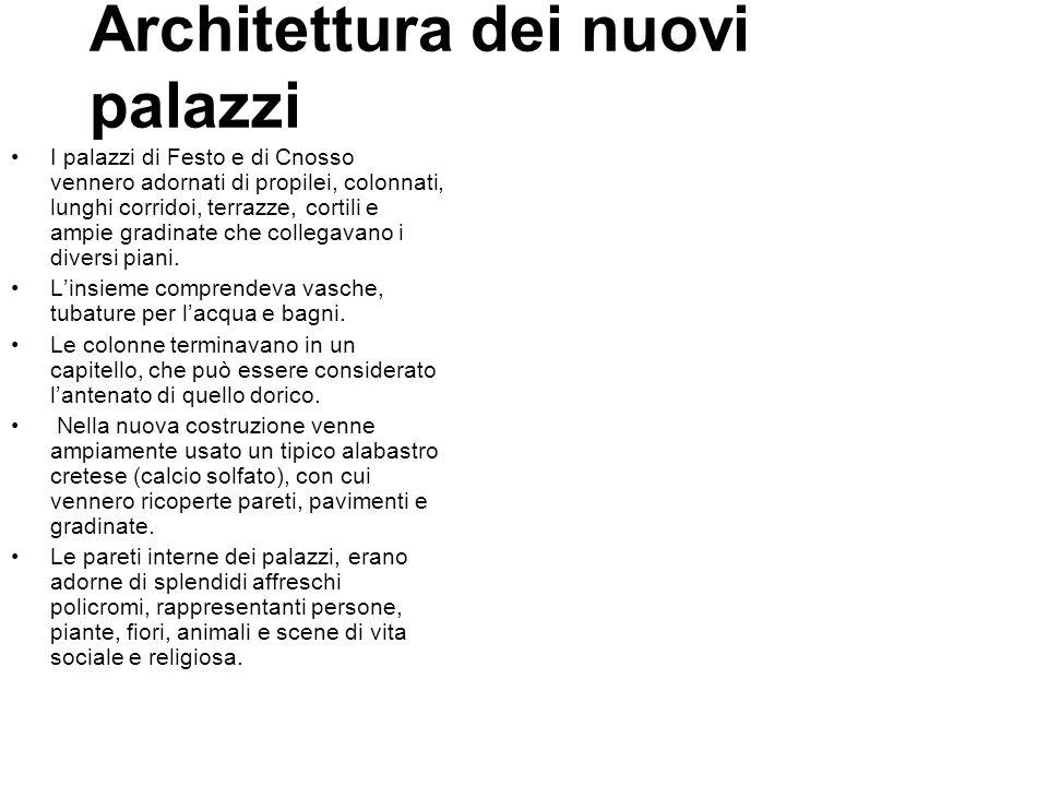 Architettura dei nuovi palazzi I palazzi di Festo e di Cnosso vennero adornati di propilei, colonnati, lunghi corridoi, terrazze, cortili e ampie grad