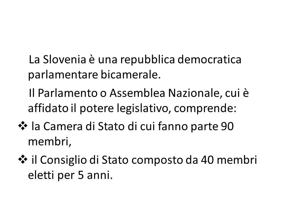 La Slovenia è una repubblica democratica parlamentare bicamerale. Il Parlamento o Assemblea Nazionale, cui è affidato il potere legislativo, comprende
