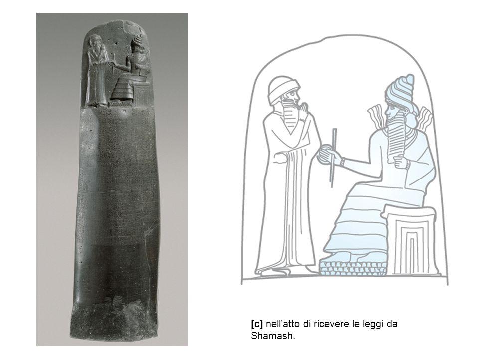 [c] nell'atto di ricevere le leggi da Shamash.