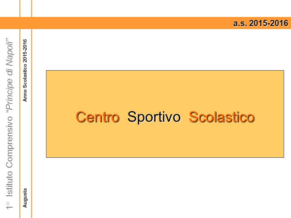Augusta Anno Scolastico 2015-2016 1° Istituto Comprensivo Principe di Napoli a.s.
