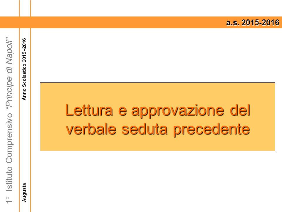 Augusta Anno Scolastico 2015--2016 1° Istituto Comprensivo Principe di Napoli a.s.