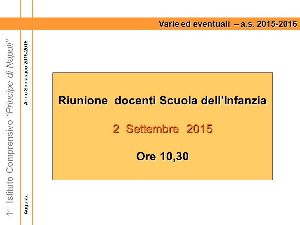 Augusta Anno Scolastico 2015-2016 1° Istituto Comprensivo Principe di Napoli Varie ed eventuali – a.s.
