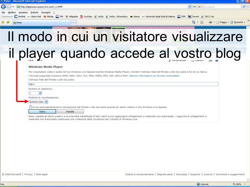 Il modo in cui un visitatore visualizzare il player quando accede al vostro blog