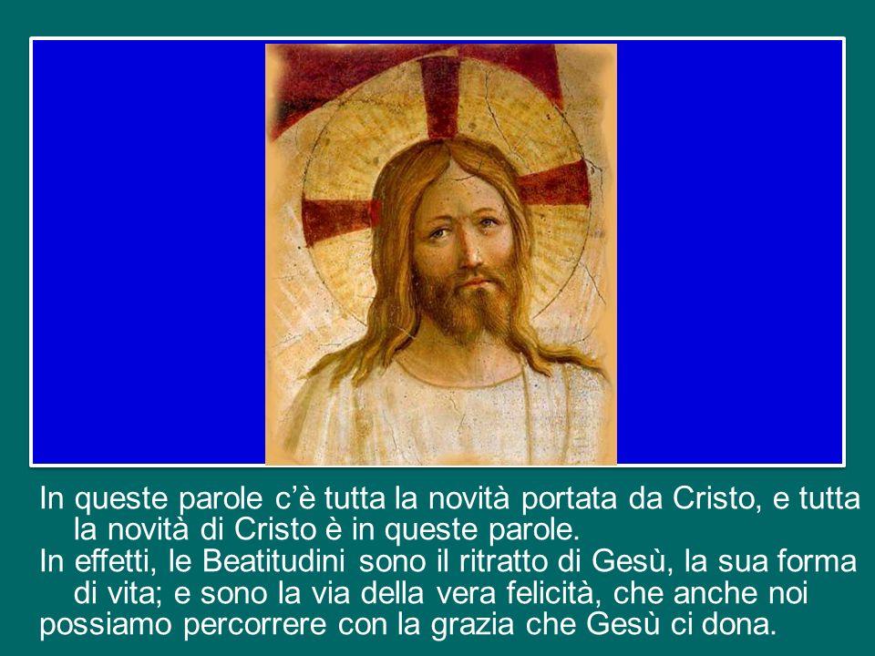 Portare il Vangelo, e nei primi capitoli di Matteo - credo nel 5 - ci sono le Beatitudini.