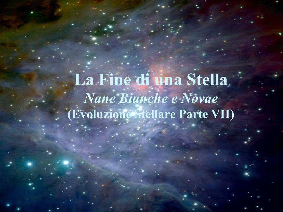 La Fine di una Stella Nane Bianche e Novae (Evoluzione Stellare Parte VII)