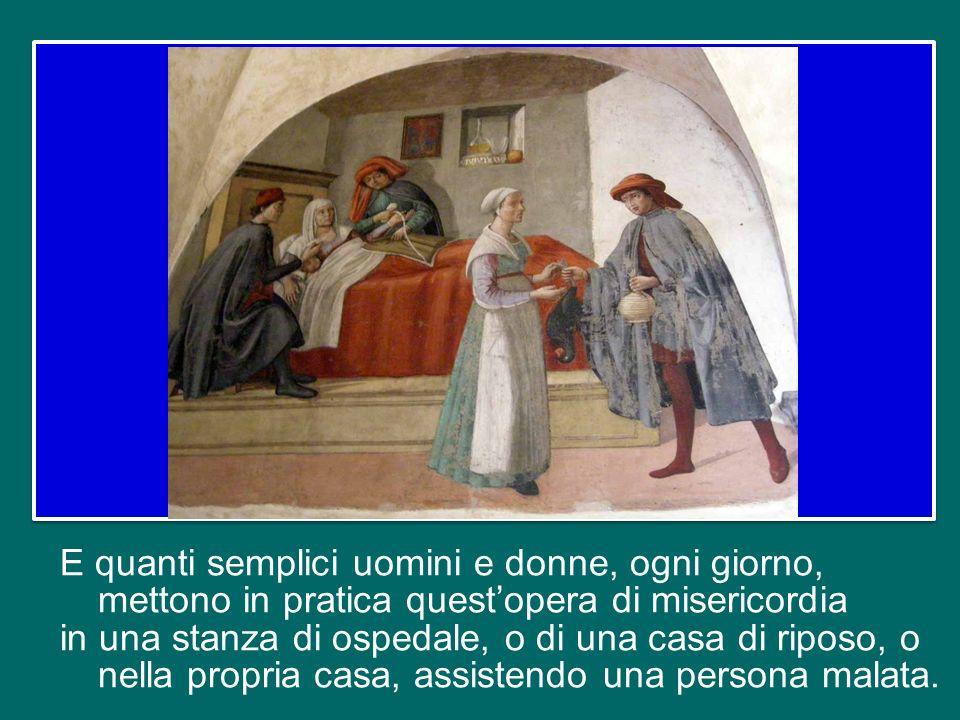 Quanti santi e sante hanno servito Gesù in questo modo.
