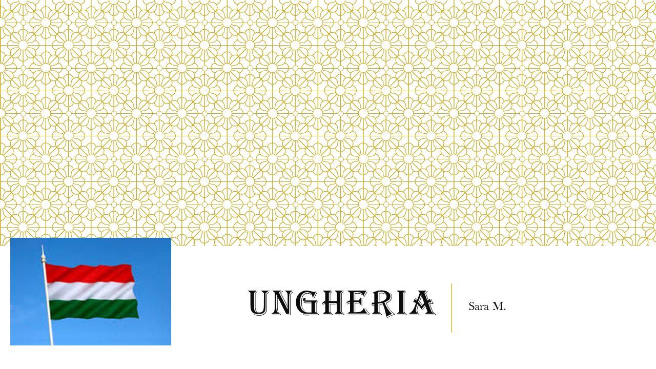 UNGHERIA Sara M.