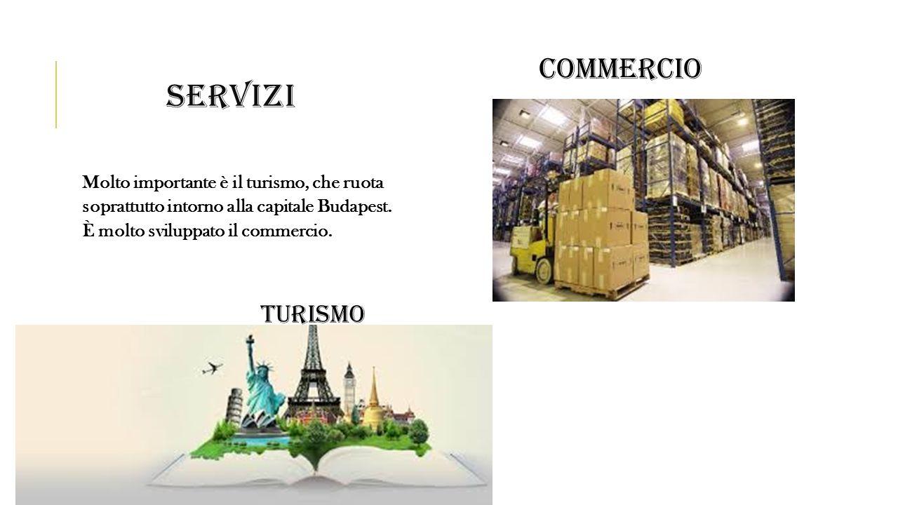 SERVIZI Molto importante è il turismo, che ruota soprattutto intorno alla capitale Budapest. È molto sviluppato il commercio. TURISMO COMMERCIO