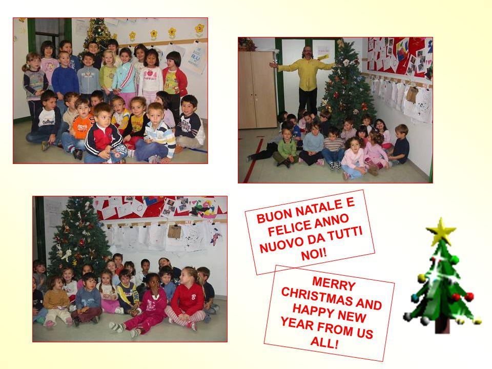 BUON NATALE E FELICE ANNO NUOVO DA TUTTI NOI! MERRY CHRISTMAS AND HAPPY NEW YEAR FROM US ALL!