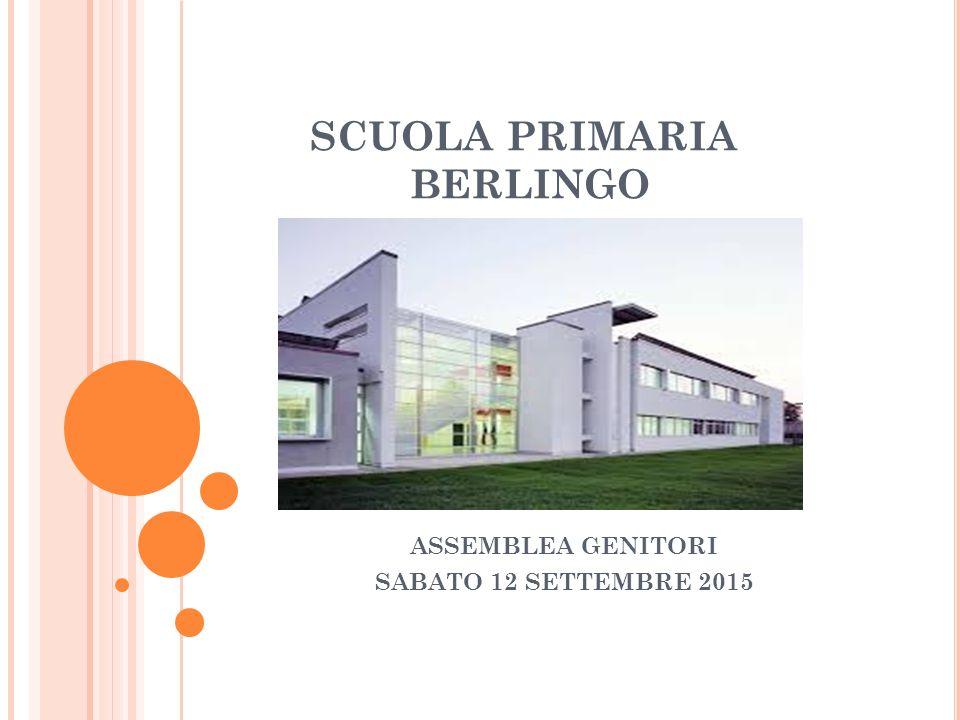 SCUOLA PRIMARIA BERLINGO ASSEMBLEA GENITORI SABATO 12 SETTEMBRE 2015