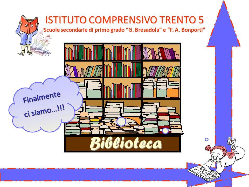 Biblioteca Finalmente ci siamo…!!.