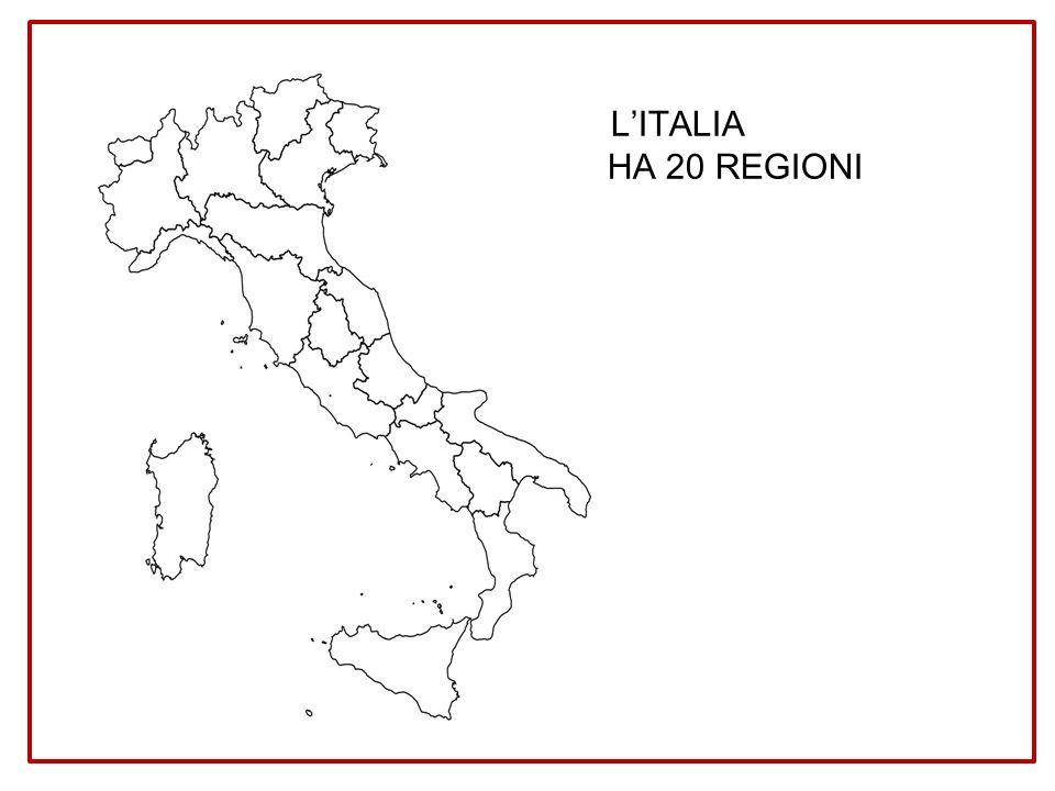 L'ITALIA HA 20 REGIONI