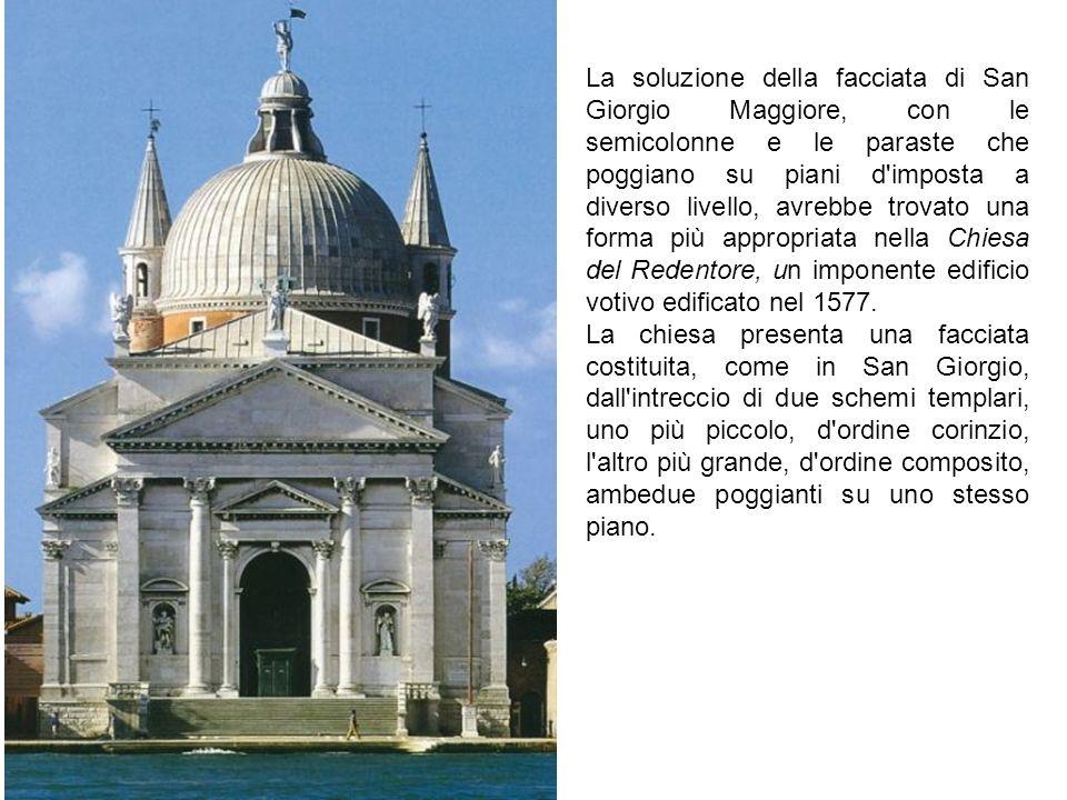 La soluzione della facciata di San Giorgio Maggiore, con le semicolonne e le paraste che poggiano su piani d'imposta a diverso livello, avrebbe trovat