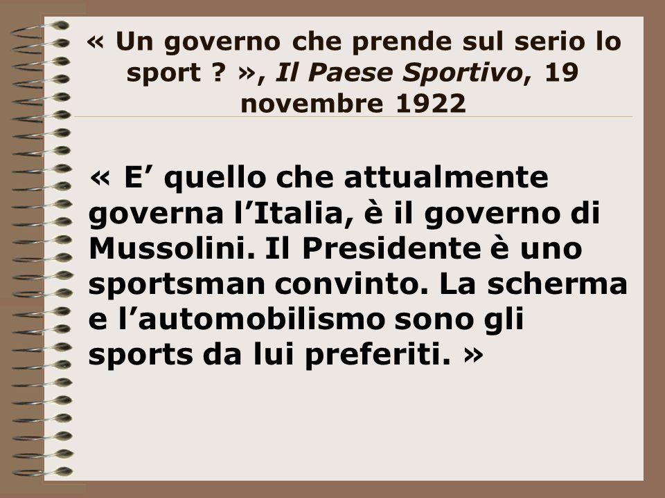 « Un governo che prende sul serio lo sport .