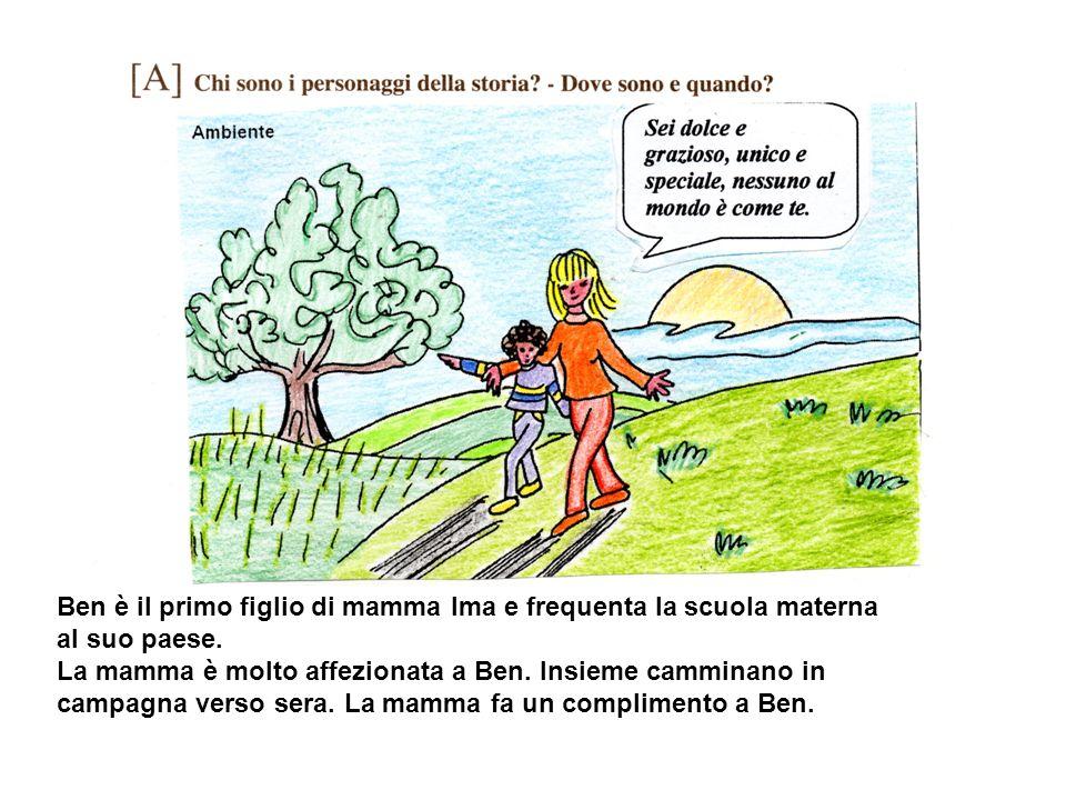 Ben è il primo figlio di mamma Ima e frequenta la scuola materna al suo paese.
