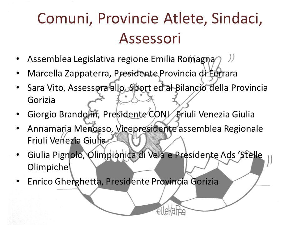 Comuni, Provincie Atlete, Sindaci, Assessori Assemblea Legislativa regione Emilia Romagna Marcella Zappaterra, Presidente Provincia di Ferrara Sara Vi