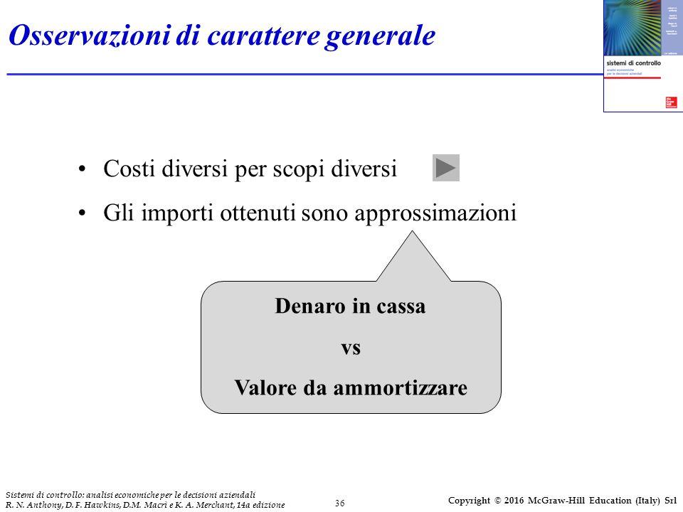 36 Sistemi di controllo: analisi economiche per le decisioni aziendali R.