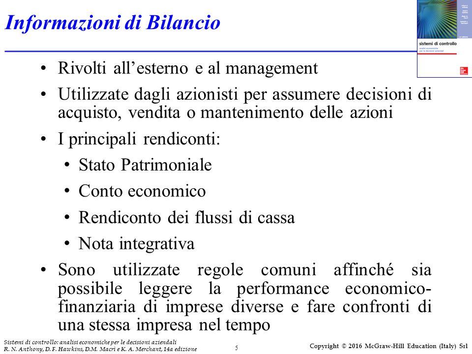 5 Sistemi di controllo: analisi economiche per le decisioni aziendali R. N. Anthony, D. F. Hawkins, D.M. Macrì e K. A. Merchant, 14a edizione Copyrigh