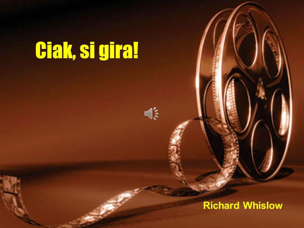 Ciak, si gira! Richard Whislow