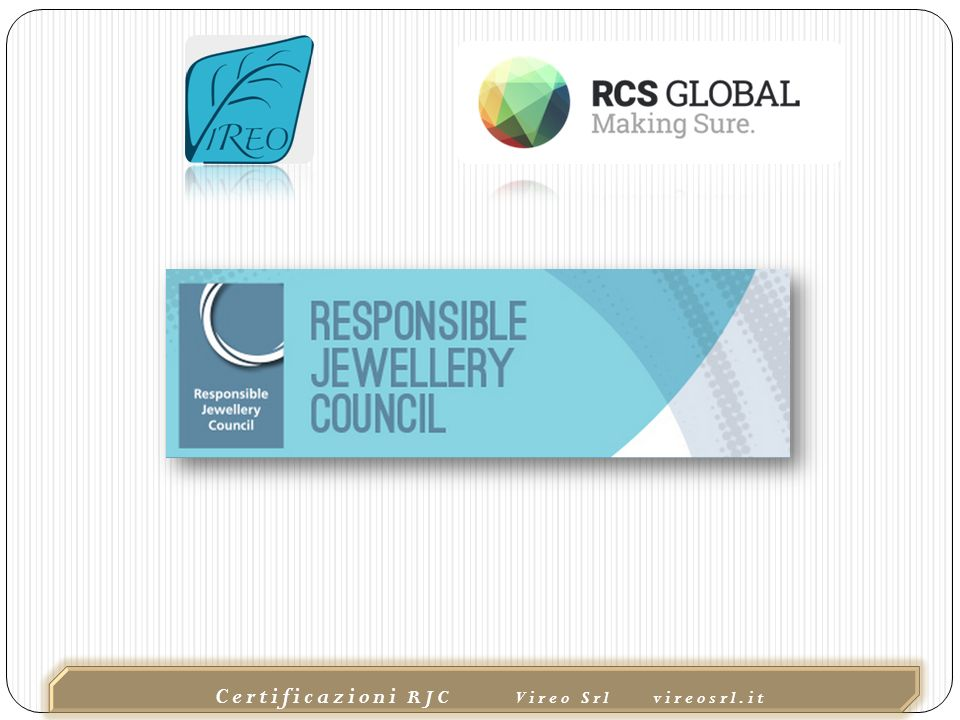 02/10/2015 Certificazioni RJC Vireo Srl vireosrl.it