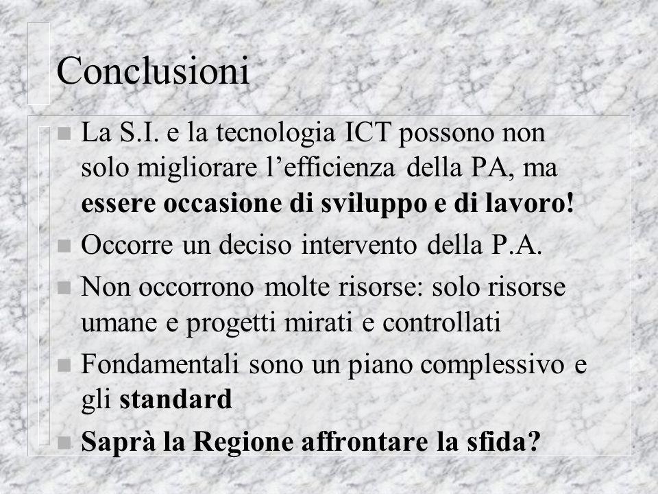 Conclusioni n La S.I.