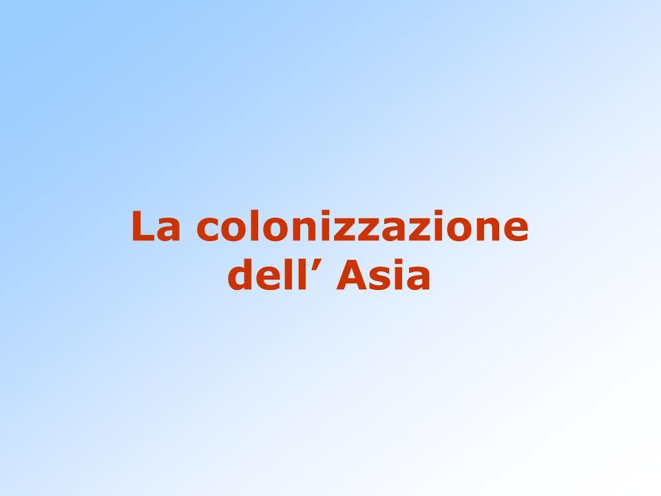 La colonizzazione dell' Asia