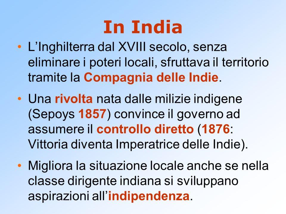 In India L'Inghilterra dal XVIII secolo, senza eliminare i poteri locali, sfruttava il territorio tramite la Compagnia delle Indie. Una rivolta nata d