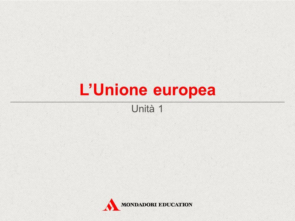 L'Unione europea Unità 1