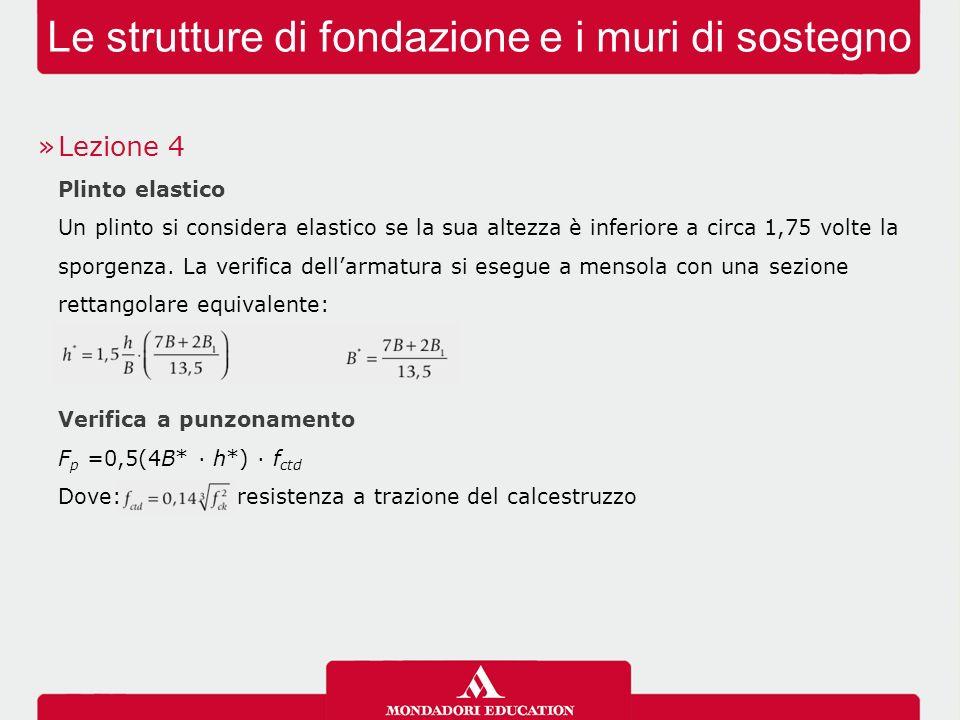 Le strutture di fondazione e i muri di sostegno »Lezione 5 Travi rovesce Fondazione rigida se dove: J = momento d'inerzia della trave rovescia in m 4 B = larghezza della trave in m l = la massima distanza fra due pilastri contigui in m n = 6500 per terreni incoerenti, 15500 per terreni coerenti Carichi estremi dove:R = risultante complessiva dei carichi L = lunghezza totale della trave e = eccentricità della risultante rispetto al baricentro della trave