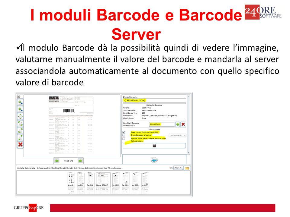 Il modulo Barcode dà la possibilità quindi di vedere l'immagine, valutarne manualmente il valore del barcode e mandarla al server associandola automaticamente al documento con quello specifico valore di barcode I moduli Barcode e Barcode Server
