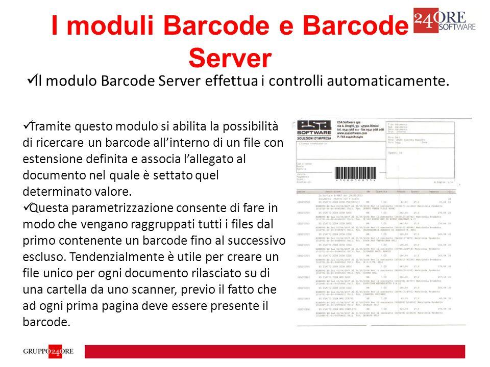 Con il modulo Barcode Server sarà sufficiente configurare la cartella dove lo scanner salverà i files e automaticamente verranno controllati i valori dei barcode presenti nei files rilasciati in quella cartella I moduli Barcode e Barcode Server