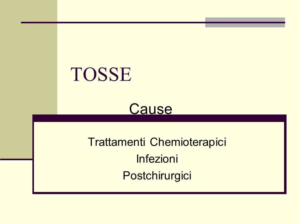 TOSSE Trattamenti Chemioterapici Infezioni Postchirurgici Cause