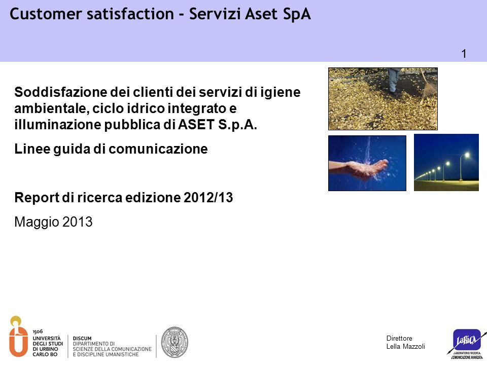 12 Customer satisfaction - Servizi Aset SpA o Frequenza spazzamento: 5,37 (52,3% soddisfatti) o Frequenza spazzamento estivo: 5,30 (50,9% soddisfatti) Quanto sono soddisfatti i clienti DOMESTICI dello spazzamento.