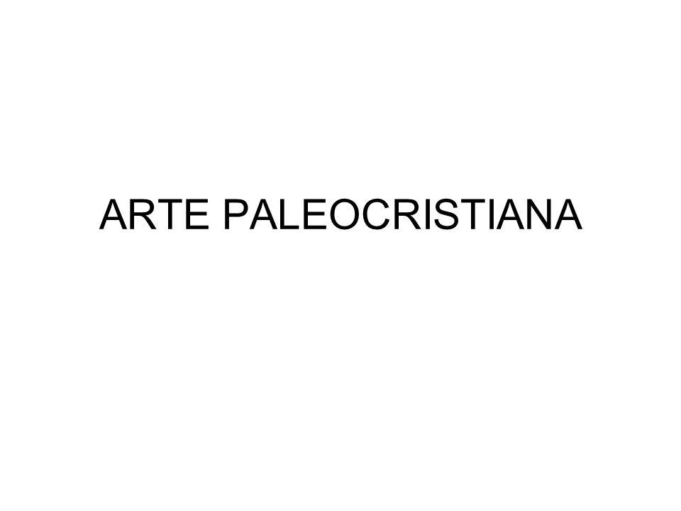 ARTE PALEOCRISTIANA