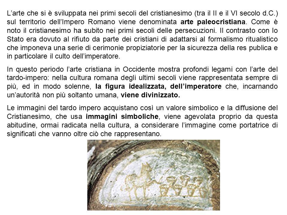 Gli artisti e gli artigiani che lavoravano per i cristiani, infatti, erano gli stessi che lavoravano per i pagani.