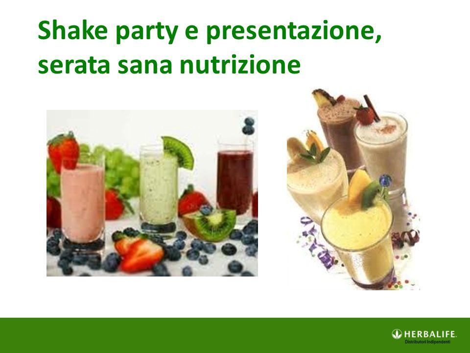 Shake party e presentazione, serata sana nutrizione