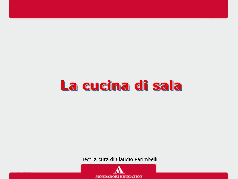 La cucina di sala Testi a cura di Claudio Parimbelli