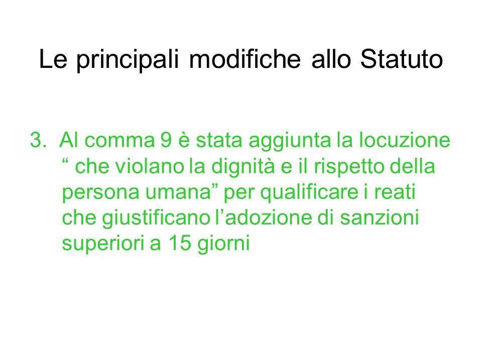 Le principali modifiche allo Statuto 3.