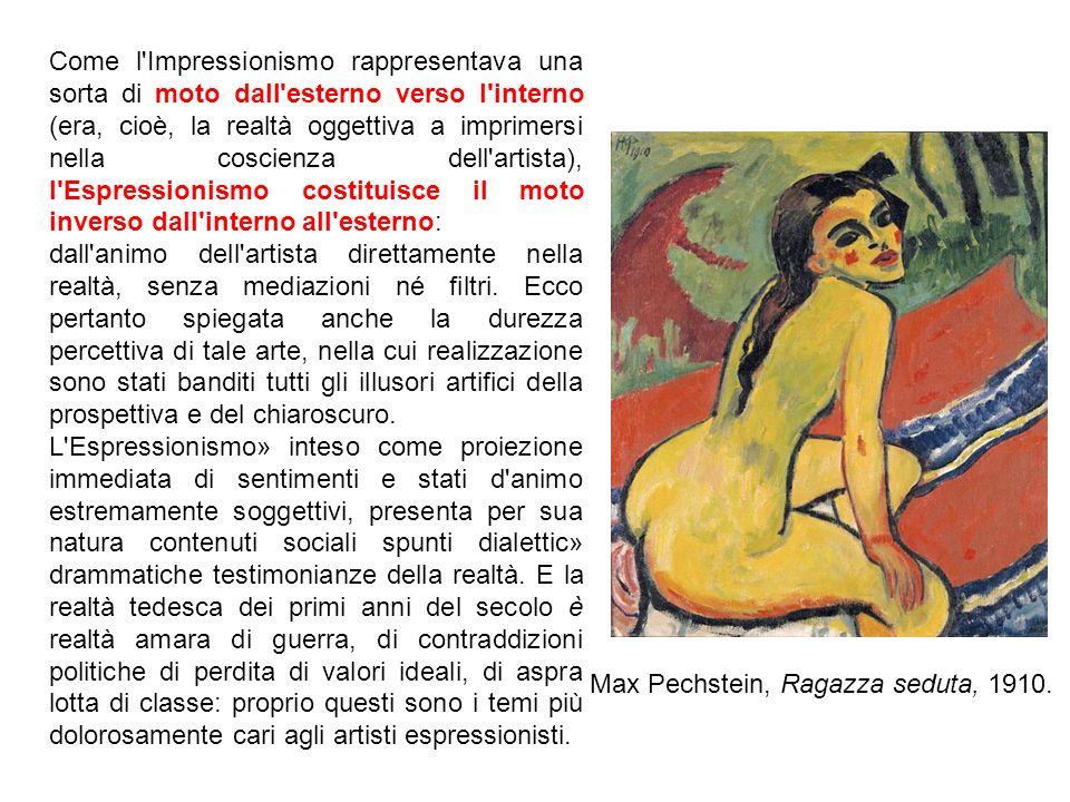 Se il Realismo di Courbet aveva cercato» pochi decenni prima» di abolire (o quantomeno di ridimensionare) la soggettività dell artista» l Espressionismo tedesco tende a togliere al mondo ogni sua realtà oggettiva per trasferirla nella sfera del personale.