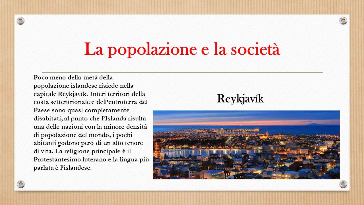 La popolazione e la società Poco meno della metà della popolazione islandese risiede nella capitale Reykjavík. Interi territori della costa settentrio