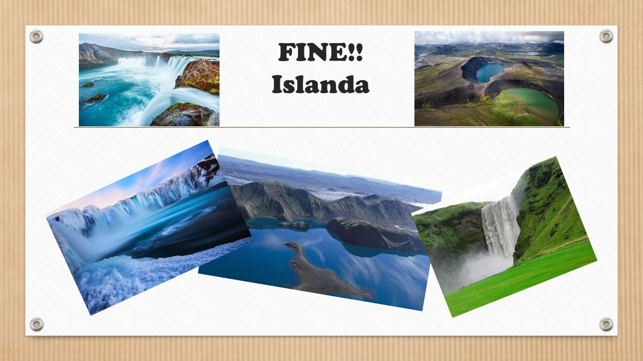 FINE!! Islanda