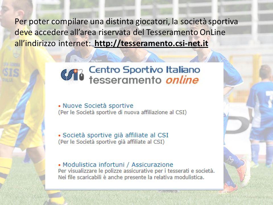 Cliccando sulla voce «Società sportive già affiliate al CSI» accederete alla pagina di inserimento delle credenziali (fornite dal Comitato) che vi permetteranno di compilare le distinte on line.
