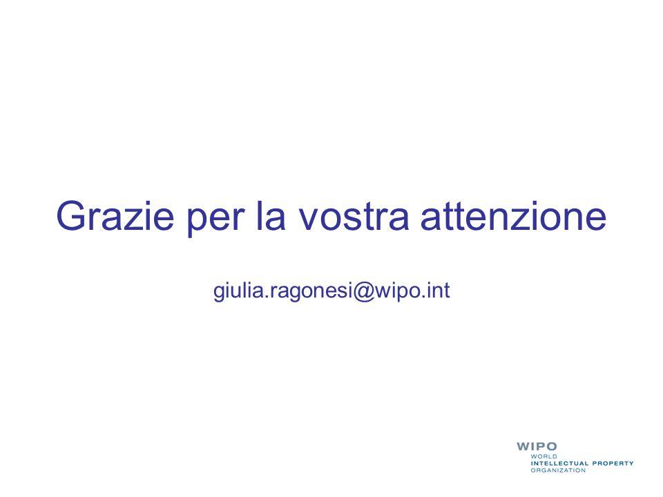 Grazie per la vostra attenzione giulia.ragonesi@wipo.int