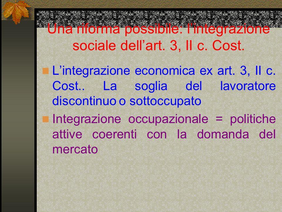 Una riforma possibile: l'integrazione sociale dell'art.