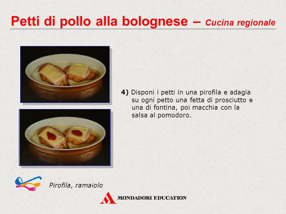 4) Disponi i petti in una pirofila e adagia su ogni petto una fetta di prosciutto e una di fontina, poi macchia con la salsa al pomodoro.