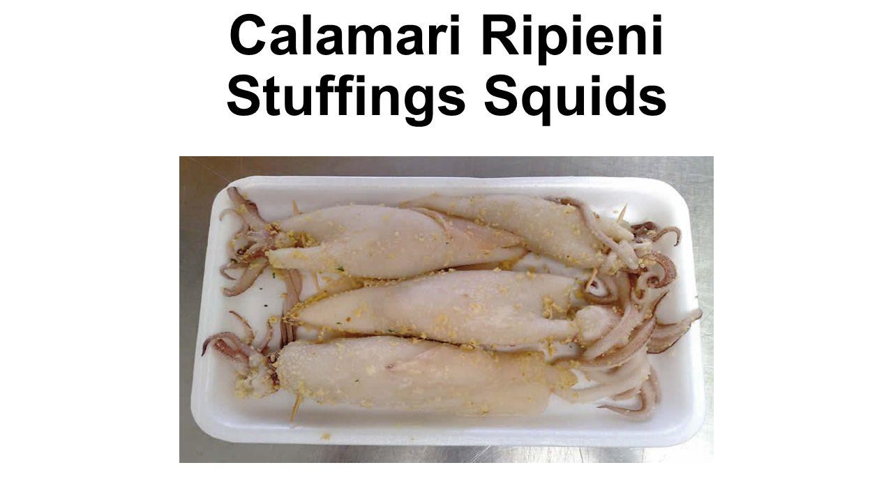 Calamari Ripieni Stuffings Squids