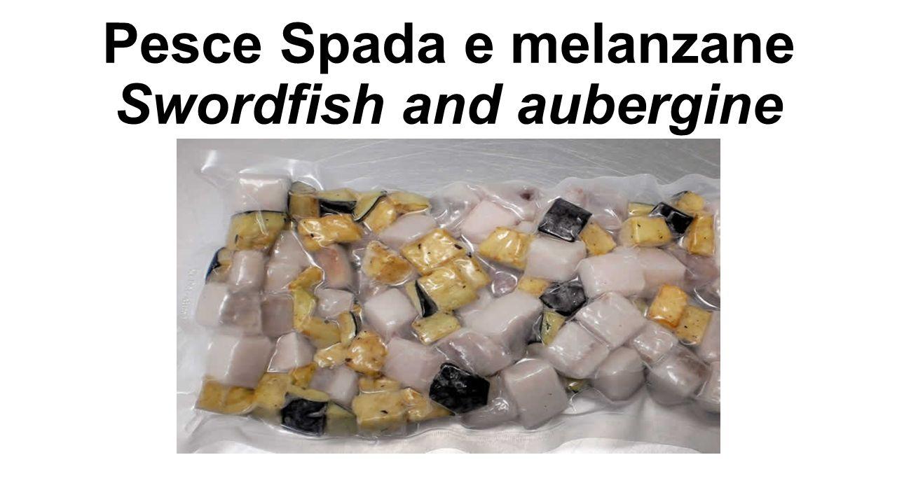 Pesce Spada e melanzane Swordfish and aubergine